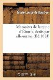 Mémoires de la reine d'Étrurie, écrits par elle-même