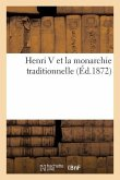Henri V Et La Monarchie Traditionnelle