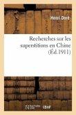 Recherches Sur Les Superstitions En Chine