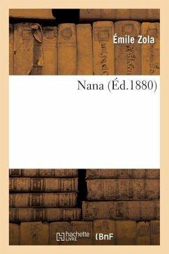 Nana - Zola, Emile