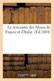 Le rencontre des Muses de France et d'Italie