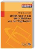 Einführung in das Werk Walthers von der Vogelweide (Mängelexemplar)