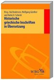 Historische griechische Inschriften in Übersetzung, 3 Bde. (Mängelexemplar)