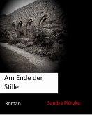 Am Ende der Stille (eBook, ePUB)