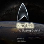 The Sleeping Goldfish - A Star Trek Story (eBook, ePUB)