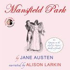 Mansfield Park - With Opinions on the Novel from Austen's Family and Friends (Unabridged) (MP3-Download)