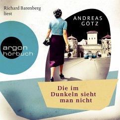 Die im Dunkeln sieht man nicht (Gekürzte Lesung) (MP3-Download) - Götz, Andreas