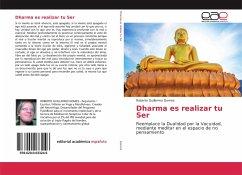 Dharma es realizar tu Ser