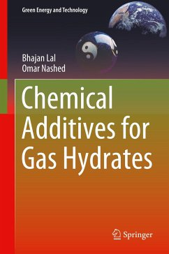 Chemical Additives for Gas Hydrates - Lal, Bhajan; Nashed, Omar