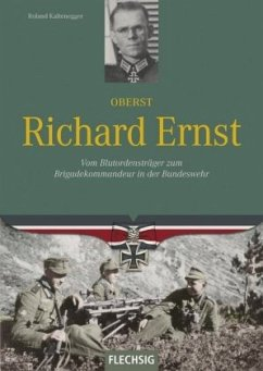 Oberst Richard Ernst - Kaltenegger, Roland