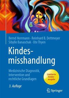 Kindesmisshandlung - Herrmann, Bernd; Dettmeyer, Reinhard B.; Banaschak, Sibylle; Thyen, Ute