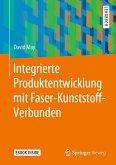 Integrierte Produktentwicklung mit Faser-Kunststoff-Verbunden