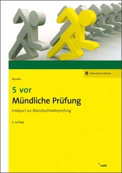 5 vor Mündliche Prüfung - Nicolini, Hans J.