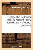 Histoire Et Aventures Du Baron de Munchhausen, Karstner Et Lichtenberg.