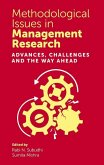 Methodological Issues in Management Research: Advances, Challenges and the Way Ahead
