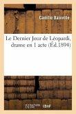 Le Dernier Jour de Léopardi, drame en 1 acte