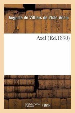 Axël - de Villiers-l'Isle-Adam-A