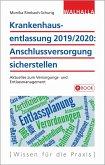 Krankenhausentlassung 2019/2020: Anschlussversorgung sicherstellen (eBook, ePUB)