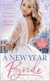 A New Year Bride: Christmas in the Boss's Castle / Winter Wedding for the Prince / Merry Christmas, Baby Maverick! (eBook, ePUB)