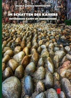 Im Schatten des Kaisers - Baumgärtner, Wilhelm Andreas
