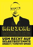 Radical Worker (eBook, ePUB)