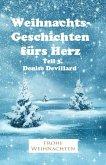 Weihnachtsgeschichten fürs Herz Teil 3. (eBook, ePUB)