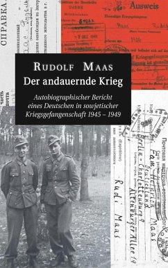 Der andauernde Krieg (eBook, ePUB) - Maas, Rudolf