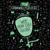 Wem kann Cara trauen? / Cornwall College Bd.2 (MP3-Download)