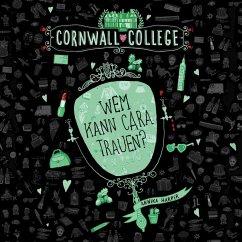 Wem kann Cara trauen? / Cornwall College Bd.2 (MP3-Download) - Harper, Annika