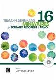 16 Miniatures, für Sopranblockflöte mit Audio-CD oder Klavierbegleitung