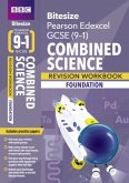 BBC Bitesize Edexcel GCSE (9-1) Combined Science Foundation Workbook for home learning, 2021 assessments and 2022 exams