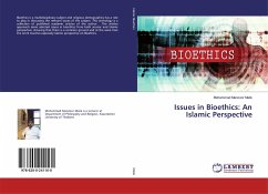 Issues in Bioethics: An Islamic Perspective