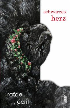 schwarzes herz - Écrit, Rafael