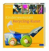 Kinderwerkstatt Recycling-Kunst