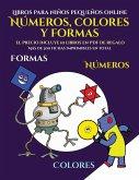 Libros para niños pequeños online (Libros para niños de 2 años - Libro para colorear números, colores y formas)