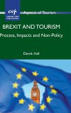 Brexit and Tourism: Process, Impacts and Non-Policy