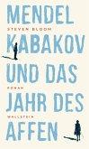 Mendel Kabakov und das Jahr des Affen (eBook, ePUB)