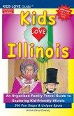 KIDS LOVE ILLINOIS, 4th Edition