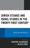 Jewish Studies and Israel Studies in the Twenty-First Century (eBook, ePUB)