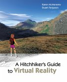 A Hitchhiker's Guide to Virtual Reality (eBook, PDF)