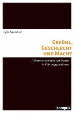 Gefühl, Geschlecht und Macht (eBook, PDF) - Sauerborn, Elgen