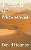 The Son of MovieStar (eBook, ePUB)