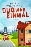 Duo war einmal (eBook, ePUB)