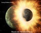 Theorie der Mondentstehung (eBook, ePUB)