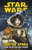 Star Wars Doctor Aphra - Liebe in Zeiten des Chaos (eBook, PDF)