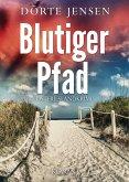Blutiger Pfad. Ostfrieslandkrimi (eBook, ePUB)