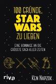 100 Gründe, Star Wars zu lieben (eBook, PDF)