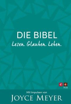 Die Bibel. Lesen. Glauben. Leben. (eBook, ePUB)
