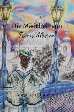 Feenis Alberon (eBook, ePUB) - Franzke, Anna Lisa
