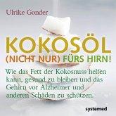 Kokosöl (nicht nur) fürs Hirn! (eBook, PDF)
